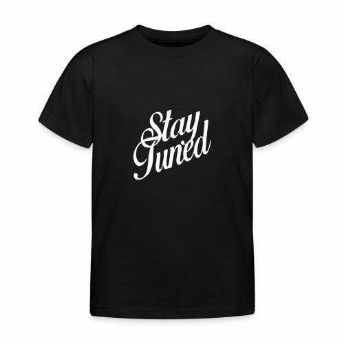 Restez à l'écoute - T-shirt Enfant