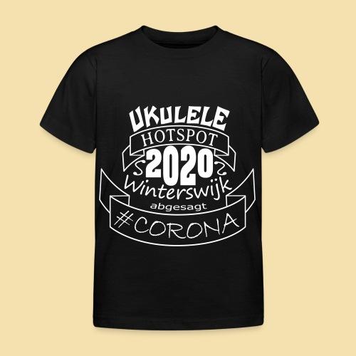 Ukulele Hotspot Winterswijk 2020 abgesagt #CORONA - Kinder T-Shirt
