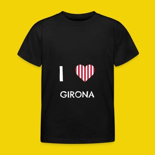 I Love Girona - Kids' T-Shirt