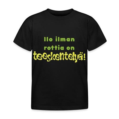 Ilo ilman rottia - vihreä - Lasten t-paita