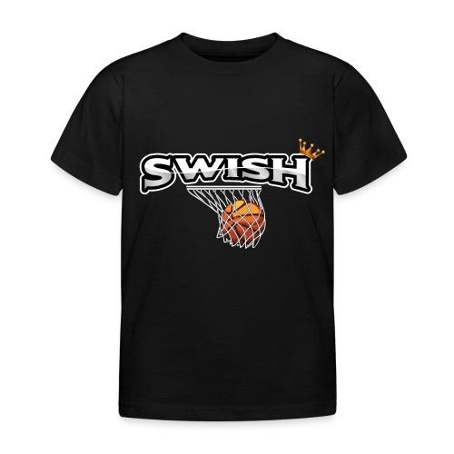 The king of swish - For basketball players - Kids' T-Shirt