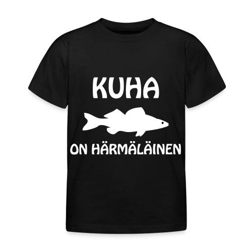 KUHA ON HÄRMÄLÄINEN - Lasten t-paita