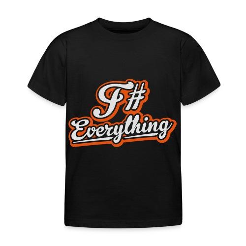 F# Everything - Kids' T-Shirt