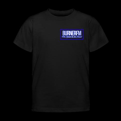 BurnerFM Hier Sürst du den Sound - Kinder T-Shirt
