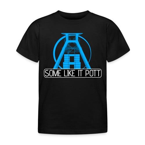 Some Like It Pott - 01 - Women - Kinder T-Shirt