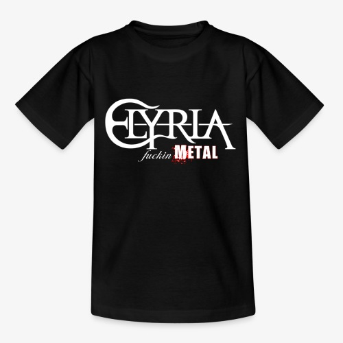 Elyria - Just fuckin´ Metal - Kinder T-Shirt