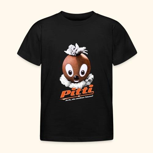 Pittiplatsch 3D Ach, du meine Nase auf dunkel - Kinder T-Shirt