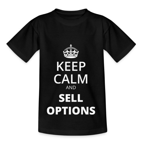 KEEP CALM AND SELL OPTIONS - Kinder T-Shirt