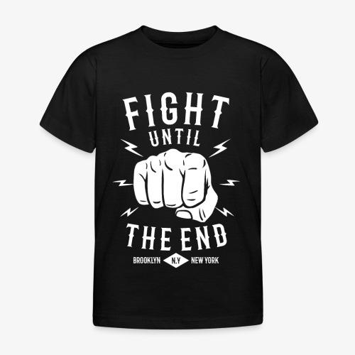 Se battre jusqu'à la fin - T-shirt Enfant