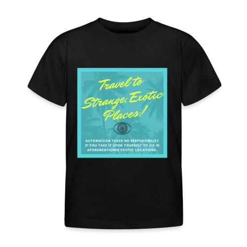 Automnicon. Travel to strange, exotic places! - Kids' T-Shirt