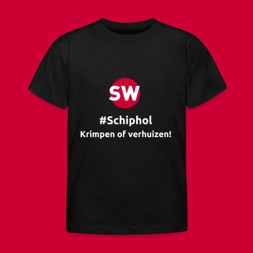 #Schiphol - krimpen of verhuizen! - Kinderen T-shirt
