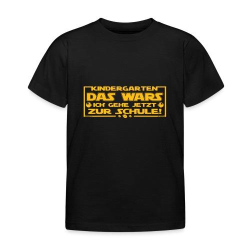 Kindergarten Das Wars - Kinder T-Shirt