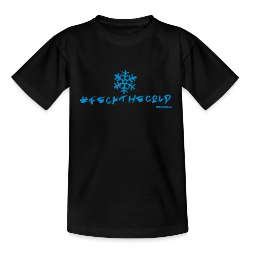 Feck The Cold - Kids' T-Shirt