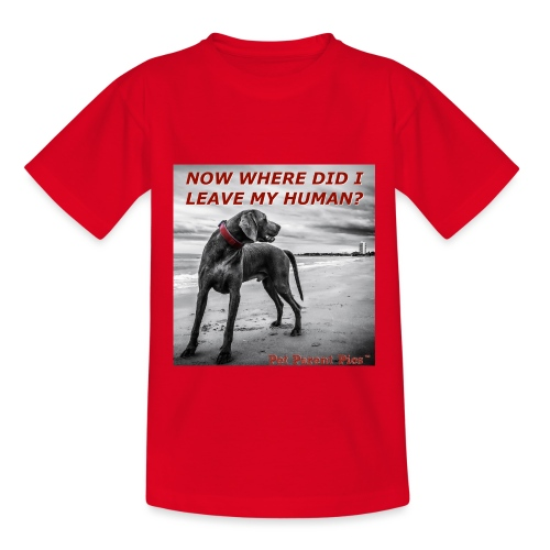 Where's My Human - Kids' T-Shirt