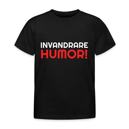 InvandrareHumor - T-shirt barn