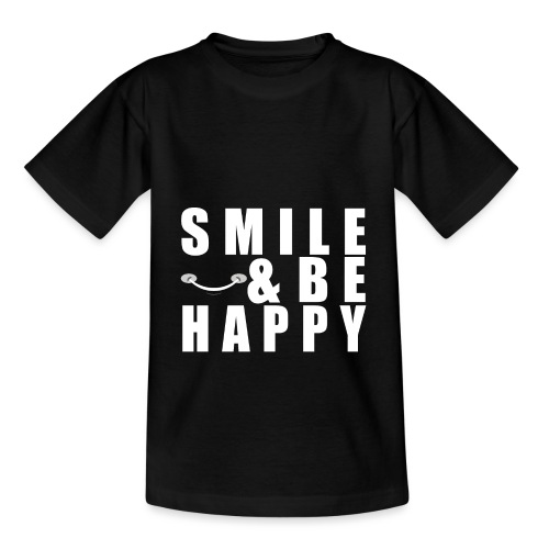 SMILE AND BE HAPPY - Kids' T-Shirt
