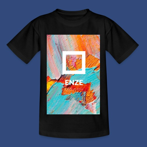 ENZE is you - T-shirt barn
