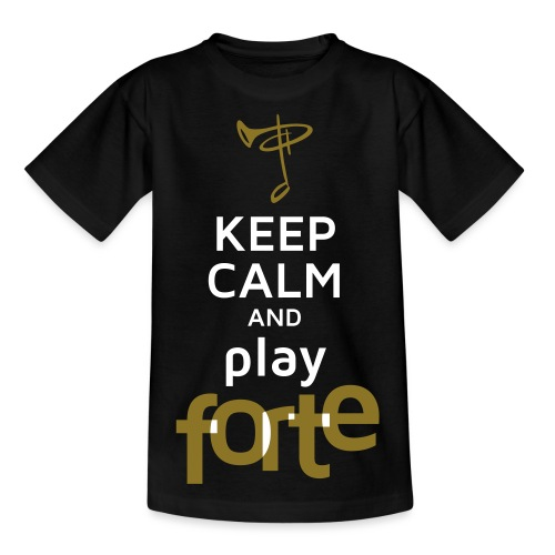 Keep calm and play Forte - Kinder T-Shirt