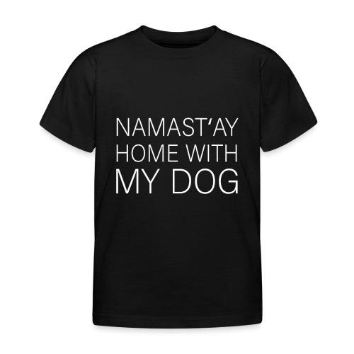 Lustiger Spruch Hundehalter Hundeliebhaber Hund - Kinder T-Shirt