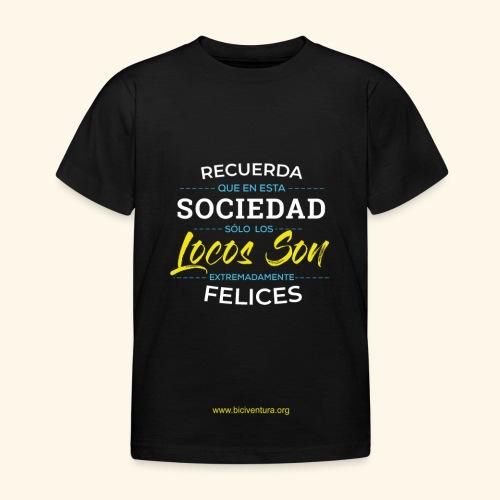 Extremadamente Felices - Camiseta niño