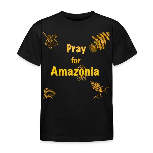Pray for Amazonia - Kinder T-Shirt