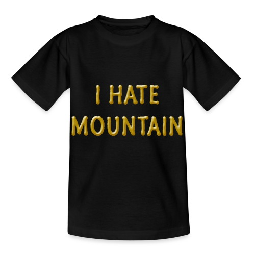hate mountain - Kinder T-Shirt