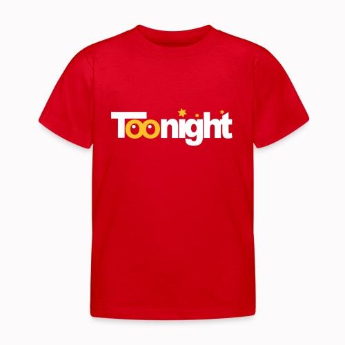 toonight - Maglietta per bambini