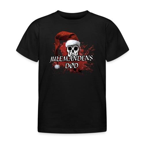 JULEMANDENS DØD 1 - Børne-T-shirt
