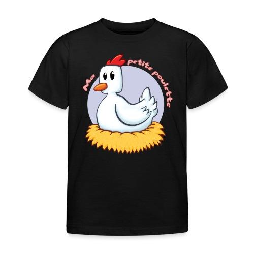 Ma petite poule - T-shirt Enfant