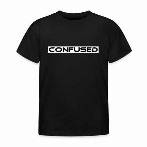 CONFUSED Design, Verwirrt, cool, schlicht - Kinder T-Shirt
