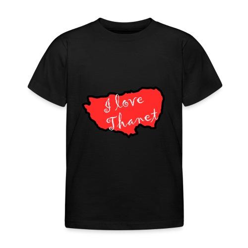 I Love Thanet - Kids' T-Shirt