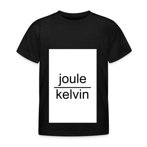 J/K unità di misura dell'ENTROPIA - Maglietta per bambini