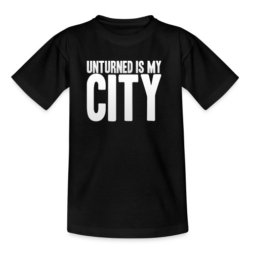 Unturned is my city - Kids' T-Shirt
