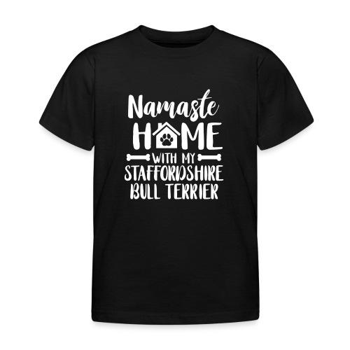 STAFFORDSHIRE BULLTERRIER - NAMASTE - Kinder T-Shirt