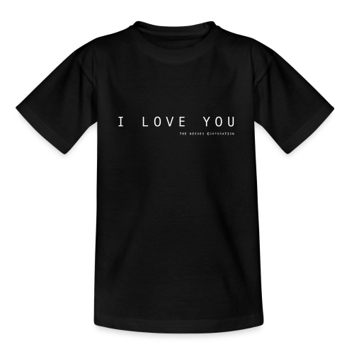 I Love You by The Nerved Corporation - Kids' T-Shirt