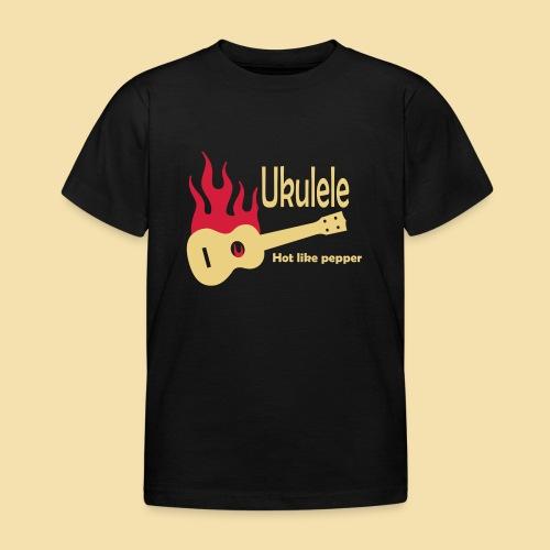 Ukulele Burning like pepper - Kinder T-Shirt
