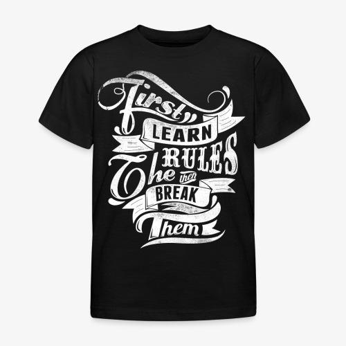 Ensin oppia säännöt - Lasten t-paita