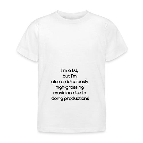 IM A DJ! - Kinderen T-shirt