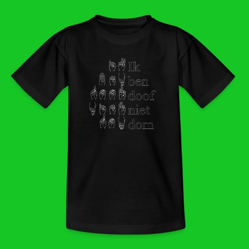 Ik ben doof niet dom - Kinderen T-shirt