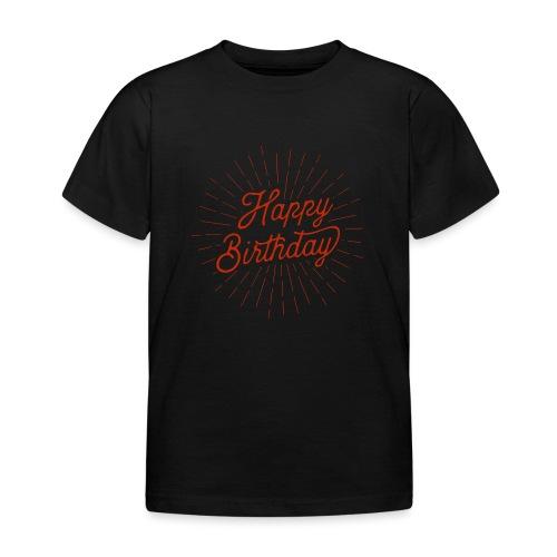 happy birthday - Kinder T-Shirt