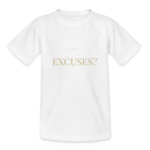 EXCUSES? Motivational T Shirt - Kids' T-Shirt