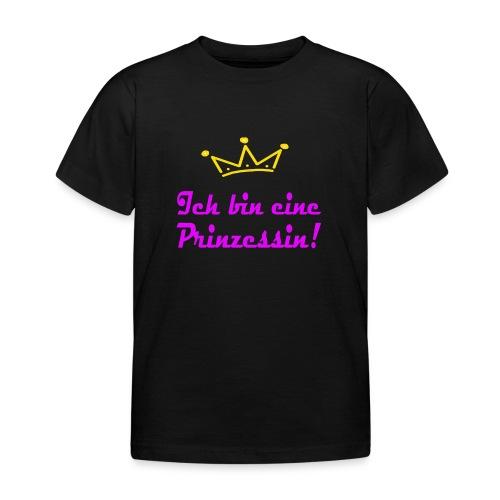 ICH BIN EINE PRINZESSIN - Kinder T-Shirt