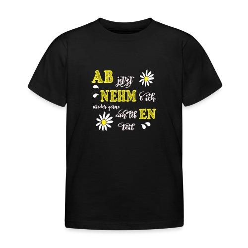 AB jetzt NEHMe ich wieder gerne am lebEN teil - Kinder T-Shirt