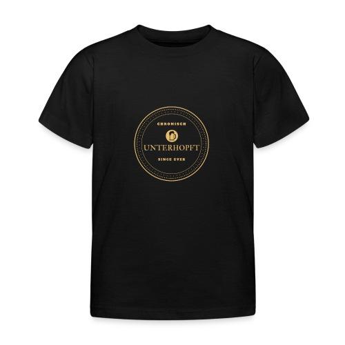 Cronisch Unterhopf - Seit jeher - Kinder T-Shirt