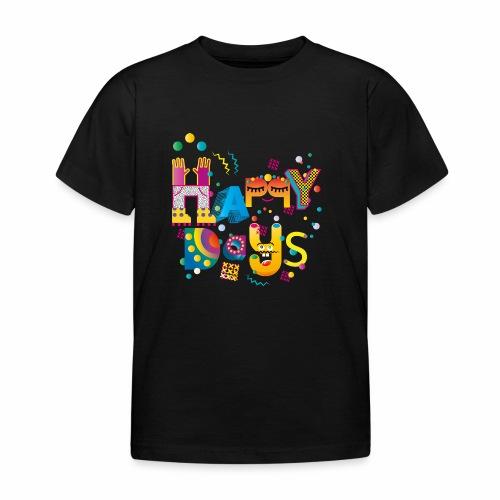 Happy happy days - Kids' T-Shirt