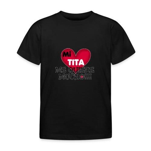 MI-TITA-ME-KIERE-MUCHO - Camiseta niño