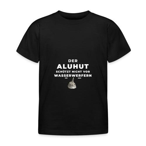 Aluhut und Wasserwerfer - Kinder T-Shirt