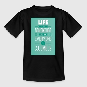 life is an adventure - Kinder T-Shirt