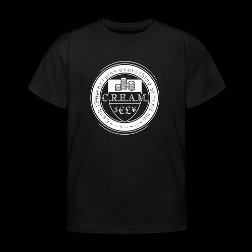 C.R.E.A.M. - Kinder T-Shirt