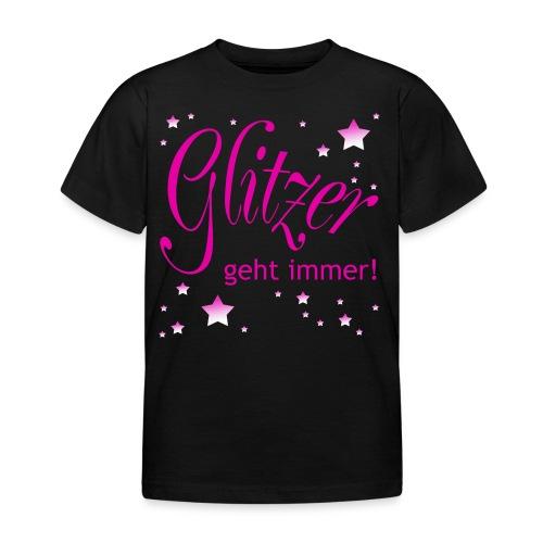 Glitzer geht immer - Kinder T-Shirt